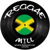 Reggae Mill